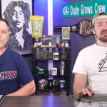 Dude Grows Show 893 Grow Talk
